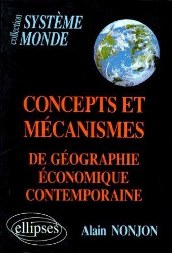 Concepts et mécanismes de géographie économique...