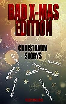 Bad X-Mas Redrum Edition: Christbaum Storys