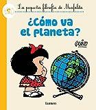¿como Va El Planeta? / How's the Planet Doing? (Le Pequena Filosofia De Mafalda)
