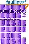 Plurilinguisme : normes, situations,...