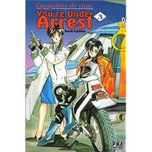 You're Under Arrest, tome 3