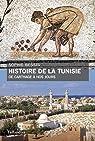 Histoire de la Tunisie, de Carthage à nos jours par Bessis