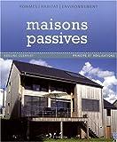 Maisons passives: Principe et réalisations