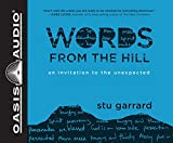 Words from the Hill: An Invitation to the Unexpected, Includes PDF on Final Disc