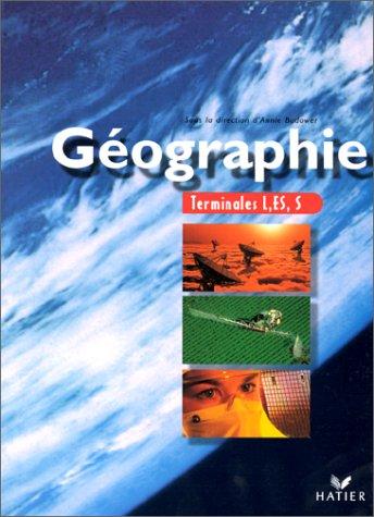 Geographie. Terminales L, ES, S