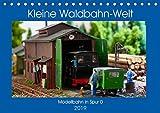 Kleine Waldbahn-Welt - Modellbahn in Spur 0 (Tischkalender 2019 DIN A5 quer): Stimmungsvolle Szenen einer Waldbahn als Modelleisenbahn in Spur 0 (Monatskalender, 14 Seiten ) (CALVENDO Hobbys)