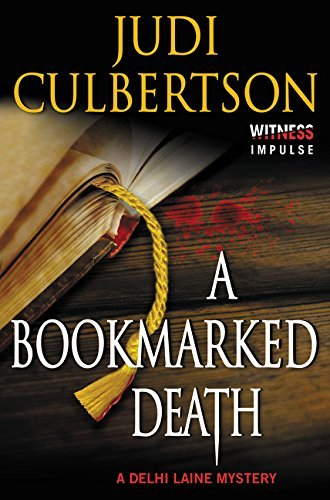 A Bookmarked Death: A Delhi Laine Mystery (Delhi Laine Mysteries) by Judi Culbertson (2015-05-19)