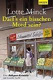 Darf`s ein bisschen Mord sein?: Eine Ruhrpott-Krimödie mit Loretta Luchs (German Edition)