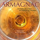 Armagnac : Les Noces de la vigne, du chêne et de l'homme