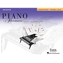 Faber Piano Adventures: Primer Level  Lesson Book: 2nd Edition