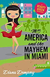 Ms America and the Mayhem in Miami (Beauty Queen Mysteries Book 3)