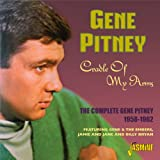 Cradle of My Arms - The Complete Gene Pitney 1958 - 1962; Featuring Gene & The Embers, Jamie and Jane and Billy Bryan