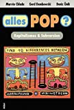 Alles Pop? Kapitalismus & Subversion