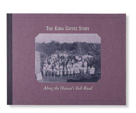 The Kona Coffee Story: Along the Hawai'I Belt Road