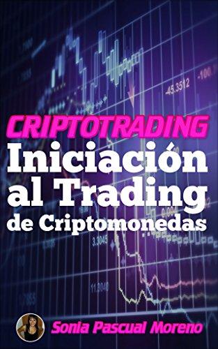 CRIPTOTRADING: INICIACIÓN AL TRADING DE CRIPTOMONEDAS
