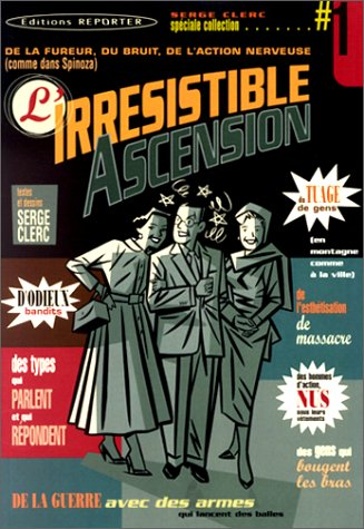 L'Irrésistible ascension, tome 1
