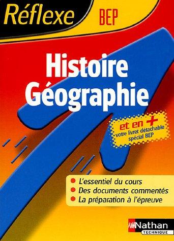 Reflexe : Histoire-Géographie - BEP