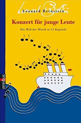 Konzert für junge Leute: Die Welt der Musik in 15 Kapiteln