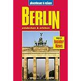 Abenteuer und Reisen, Berlin