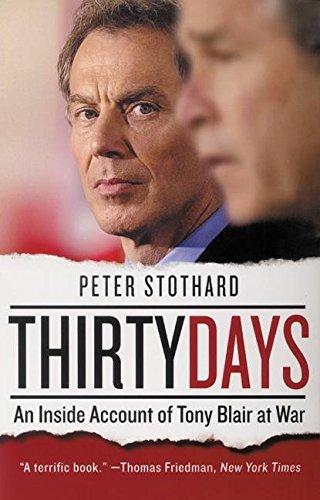 Thirty Days: An Inside Account of Tony Blair at War