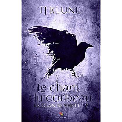 Le chant du corbeau: Le clan Bennett, T2