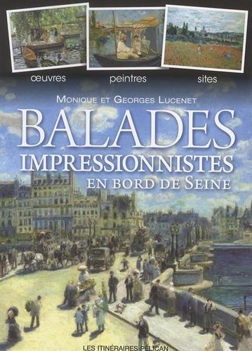 Balades impressionnistes en bord de Seine