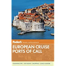 Fodor's European Cruise Ports of Call (Travel Guide, Band 3)