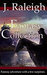The Fantasy Collection: Four Novels:  Dark Visions (Books 1 & 2), Fallen, & The Zombie Hoard (English Edition)