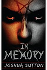 In Memory (The in Memory Trilogy) by Joshua Sutton (2015-06-08) Paperback