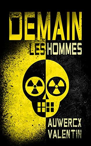 Couverture du livre Demain, les Hommes ( Dystopie )