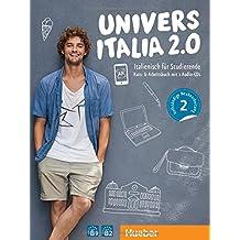 UniversItalia 2.0 B1/B2: Corso di italiano - vollständige Neubearbeitung / Kursbuch + Arbeitsbuch + 2 Audio-CDs