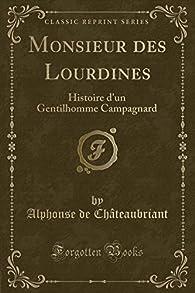Monsieur Des Lourdines par Alphonse de Châteaubriant