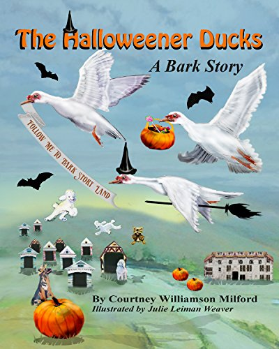 The Halloweener Ducks (Tales of Bark Story Land Book 10) (English Edition)