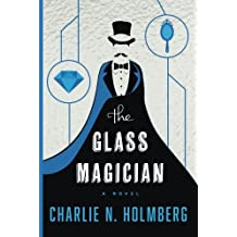 The Glass Magician (The Paper Magician Series, Band 2)