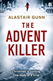 The Advent Killer: DI Antonia Hawkins 1
