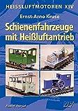 Heissluftmotoren / Heißluftmotoren XIV: Schienenfahrzeuge