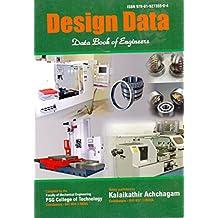 Design Data: Data Book Of Engineers By PSG College-Kalaikathir Achchagam - Coimbatore