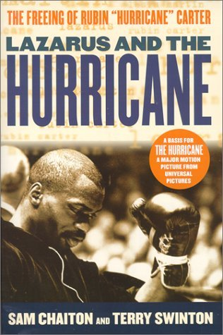 Lazarus and the Hurricane: The Freeing of Rubin Hurricane Carter by Sam Chaiton (2000-01-21)