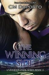 The Winning Side: Book 3 (University Park Series) (Volume 3) by CM Doporto (2014-12-21)