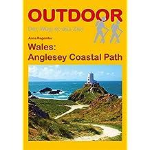 Wales: Anglesey Coastal Path (OutdoorHandbuch) (Der Weg ist das Ziel)