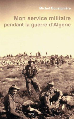 Mon service militaire pendant la guerre d'Algérie