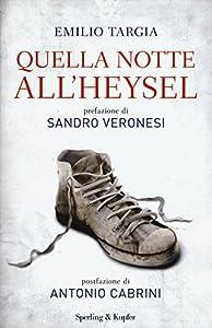 I 10 migliori libri sulla strage dell'Heysel