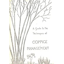 Guide to the Techniques of Coppice Management