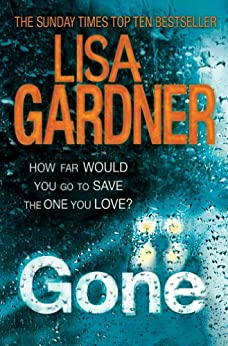 Gone (FBI Profiler 5) by [Gardner, Lisa]