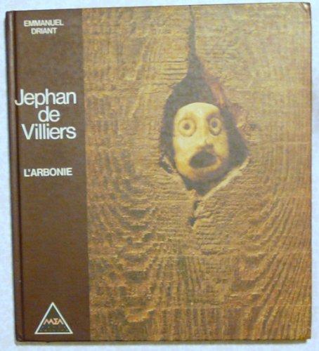 Jephan De Villiers: L'Arbonie par Emmanuel Driant