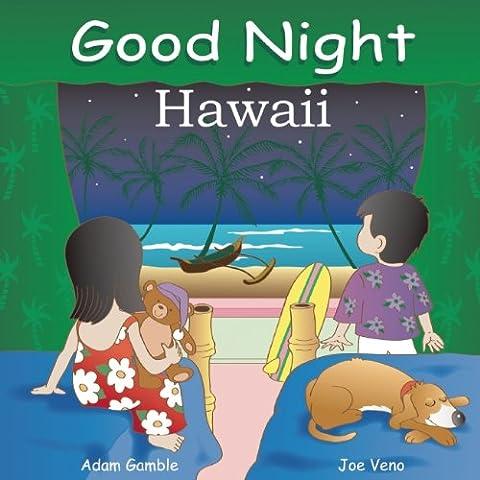 Good Night Hawaii (Good Night (Our World of