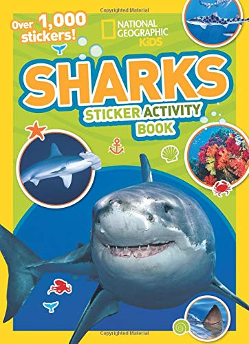 Sharks Sticker Activity Book: Over 1,000 Stickers! (NG Sticker Activity Books) por National Geographic Kids