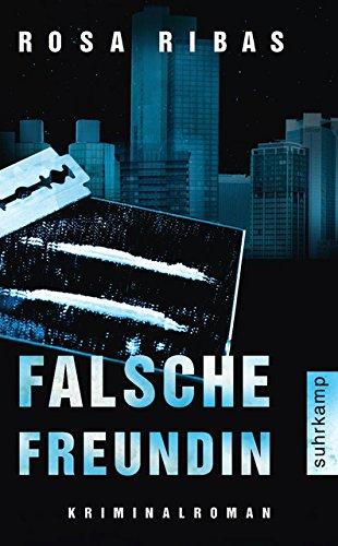 Falsche Freundin: Kriminalroman (suhrkamp taschenbuch)