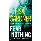 Fear Nothing: A Detective D.D. Warren Novel by Lisa Gardner (2014-11-04)