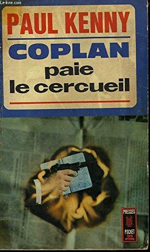 Coplan paie le cercueil par KENNY PAUL